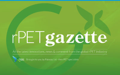 rPET Gazette issue 3 – latest global rPET innovations, news & comment